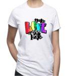 EUGINE DREAM More Love Less Hate Rainbow Flag Camiseta para Mujer