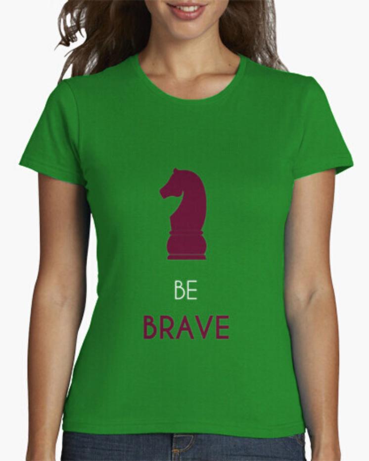 Camisetas el Padre Guisante Colores del Arcoíris la Tostadora. Camiseta Ajedrez Chess. Be Brave Sé valiente. Camiseta Clásica Mujer verde